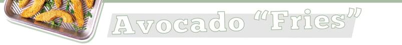 AvacadoFries-