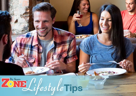 Zone Lifestyle Tips:Lose Weight at Your Favorite Restaurants