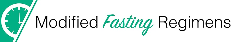 Modified Fasting Regimens