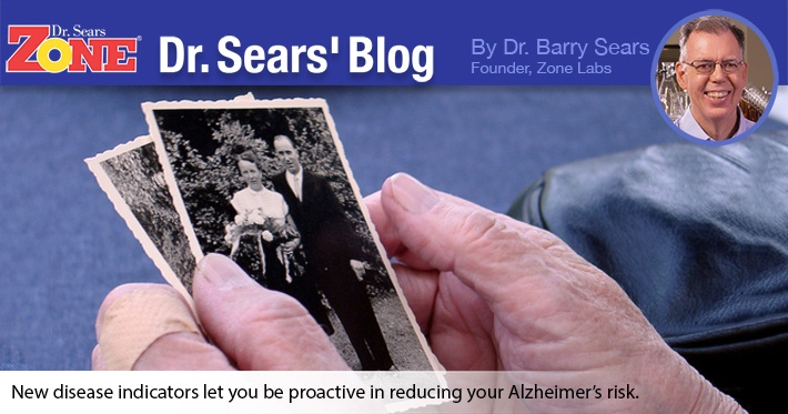 Dr. Sears' Blog: Biomarker Shown To Predict Alzheimer Risk