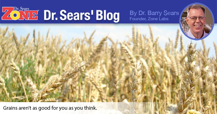 Dr. Sears' Blog: Grains Are Good For Us… Right?