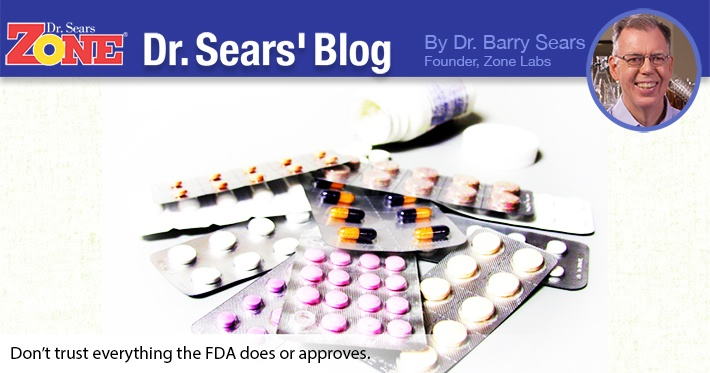 Dr. Sears' Blog: Why Do We Have the FDA in the First Place?