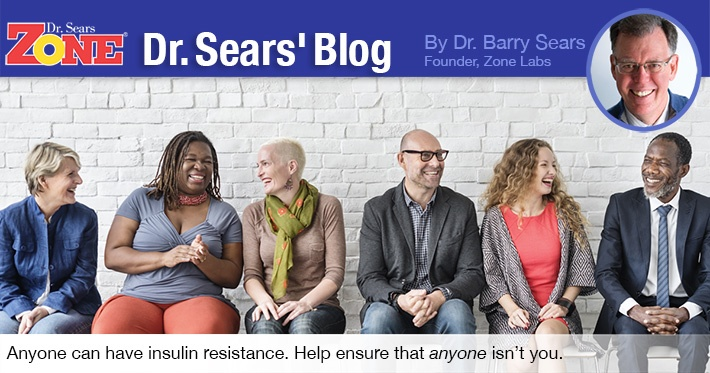 Dr. Sears' Blog: Anyone Can Have Insulin Resistance